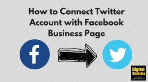 Connect Twitter Account with Facebook Business Page