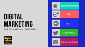 Digital Marketing For Educational Institutes