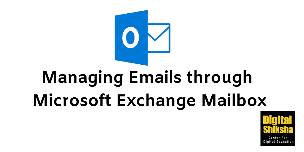 Managing Emails through Microsoft Exchange Mailbox
